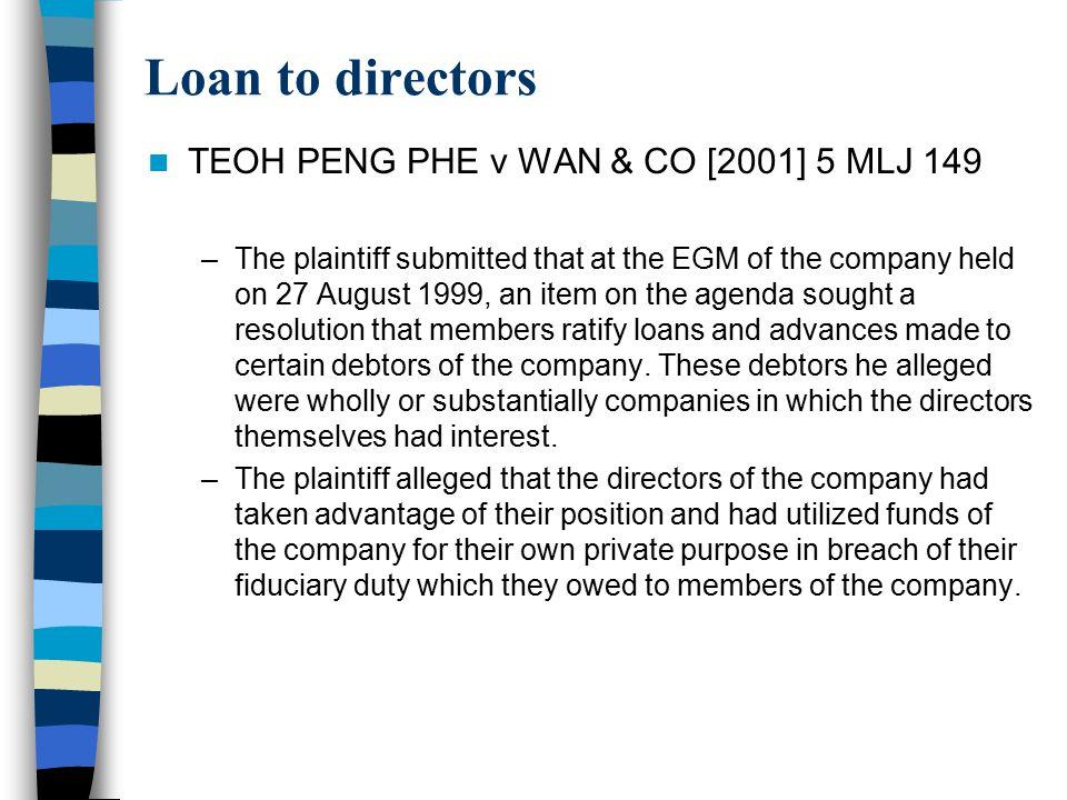 Loan to directors TEOH PENG PHE v WAN & CO [2001] 5 MLJ 149